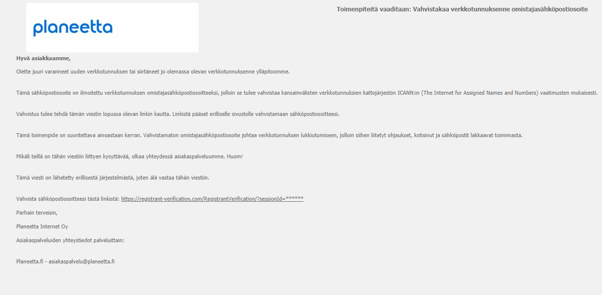"""Verkkotunnuksenne omistajasähköpostin vahvistus"""", jossa on linkki jonka avulla vahvistat sähköpostiosoitteesi."""