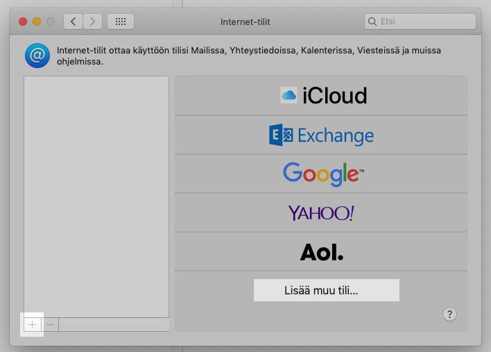 Internet-tilit -näkymässä valitse + (Lisää) -> Lisää muu tili