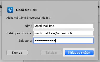 Syötä nimesi, sähköpostiosoitteen ja salasana.