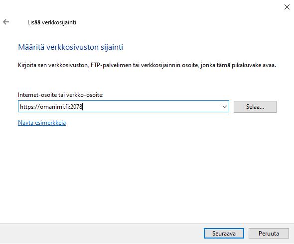 Kirjoita tähän https://omanimi.fi:2078 missä omanimi.fi on domainisi ja valitse Seuraava.