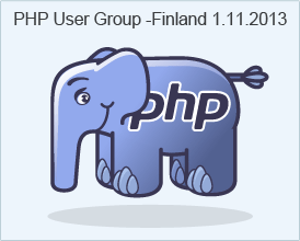 PHP User Group Finland 1.11.2013